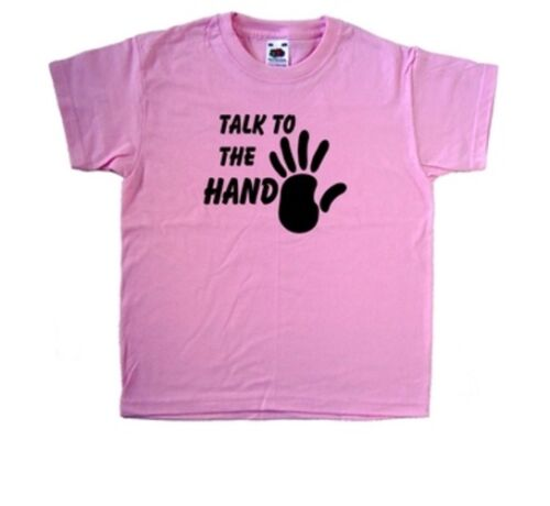 Talk To The Hand Pink Kids T-Shirt