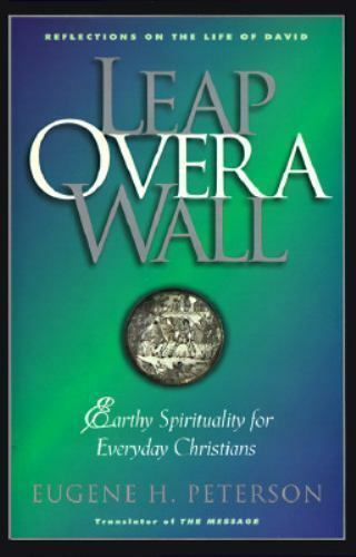 Leap over a Wall: Earthy Spirituality for Everday Christians 6