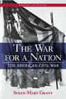 The War for a Nation by Susan-Mary Grant (Paperback, 2006)