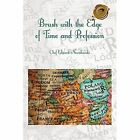 Brush with the Edge of Time and Profession by Chef Edward Nowakowski (Paperback / softback, 2014)