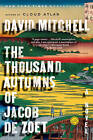 The Thousand Autumns of Jacob de Zoet by Research Associate at the UNESCO Centre David Mitchell (Paperback / softback)