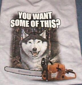 Husqvarna-Siberian-Husky-Dog-Wolf-385-Chain-Saw-T-Shirt-You-Want-Some-X-LARGE