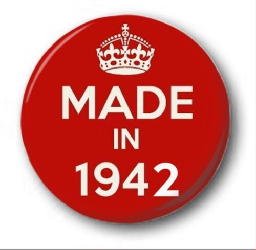 Novelty Cute 77th Birthday MADE IN 1942-1 inch 25mm Button Badge