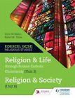 Religion and Life Through Roman Catholic Christianity (Unit 3) and Religion and Society (Unit 8) by Robert M. Stone, Victor W. Watton (Paperback, 2014)
