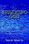 Speaking God Learning The Process of Destiny and Fulfillment a Language Loude
