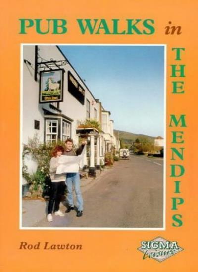 Pub Walks in the Mendips-Rod Lawton