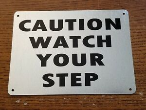 Caution-Watch-Your-Step-5-034-x-7-034-Galvinized-Metal-Sign-Indoor-outdoor