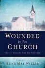 Wounded in the Church by Lena Mae Willis (Paperback / softback, 2004)