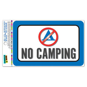 No Camping SLAP-STICKZ™ Premium Laminated Sticker Sign