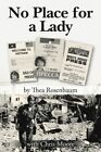 No Place for a Lady by Thea Rosenbaum (Paperback / softback, 2014)