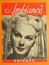 Ambiance 70 du 17/4/1946-Adèle Jergens-Dr Frank Freeman Université de Californie