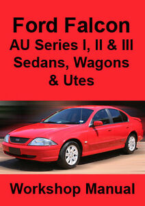 Ford Falcon Au Series I Ii Iii Workshop Manual 1998 2002 Ebay