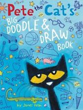 Pete the Cat: Pete the Cat's Big Doodle and Draw Book by James Dean (2015, Paperback)