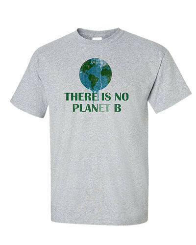 Happy Earth Day T-Shirt Plan B Planet Ecology Climate Change Activist Men Tee