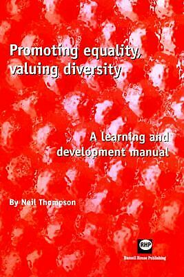 Promoting Equality, Valuing Diversity : A Learning and Development Manual