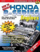 Rebuild Honda B16a, B16a1, B16a3, B16a2, B16a6, B16b, B17, B18, B20 Engines Book
