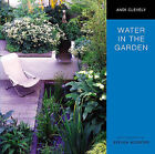 Water in the Garden by A. M. Clevely (Hardback, 2007)