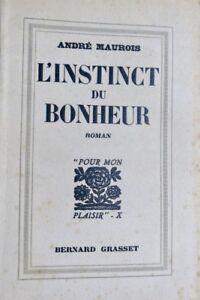 MAUROIS-L-instinct-du-Bonheur-Roman-dedicace