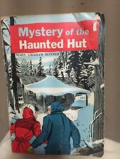 Mystery of the Haunted Hut by Mary Graham Bonner