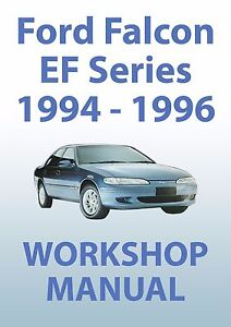 ford falcon ef series workshop manual 1994 1996 ebay rh ebay com au ford falcon ef workshop manual download ford falcon ef workshop manual download