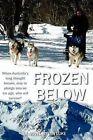 Frozen Below by MR Ian R Luke (Paperback / softback, 2012)