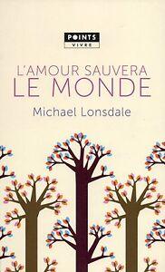 L-039-AMOUR-SAUVERA-LE-MONDE-MICHAEL-LONSDALE