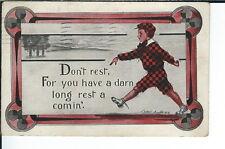 AX-124 - Don't Rest, Artist Signed by Cobb Shinn, 1907-1915 Golden Age Postcard