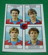 N°389 THO BURTZ MARIINI BRACCONI BESANÇON D2 PANINI FOOTBALL 84 1983-1984