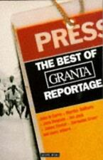 The Best of Granta Reportage by