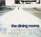 Experiments in Ambient Soul by The Dining Rooms (CD, Apr-2005, Schema (USA))