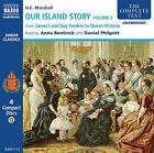 Our Island Story: v. 3: From James I and Guy Fawkes to Queen Victoria by H. E. Marshall (CD-Audio, 2006)