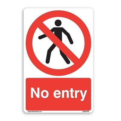 Aucune entrée signal d/'avertissement 300 x 200mm signe en plastique rigide