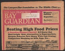 FEB 28 1973 THE SAN FRANCISCO BAY GUARDIAN VOLUME 7 NUMBER 9, HIGH FOOD PRICES
