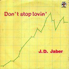 J.D. Jaber-Don't Stop Lovin' 45 giri EX Italo Disco 1983 Baby Records