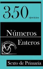350 Ejercicios de Números Enteros para Sexto de Primaria (2014, Paperback)