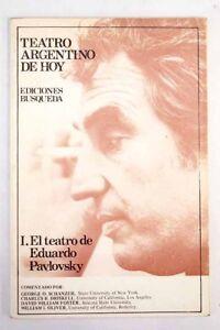 Teatro-argentino-de-hoy-Tomo-I-El-teatro-de-Eduardo-Pavlovsky