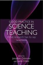 Good Practice in Science Teaching : What Research Has to Say by Jonathan...