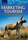 Marketing Tourism in  South Africa by Richard George (Paperback, 2014)