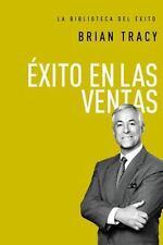 La Biblioteca Del éxito: Éxito en Las Ventas by Brian Tracy (2016, Hardcover)