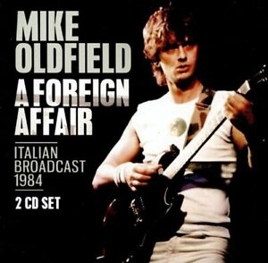 Mike Oldfield : A Foreign Affair: Italian Broadcast 1984 CD 2 discs (2020)