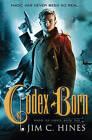 Codex Born by Jim C. Hines (Paperback, 2013)