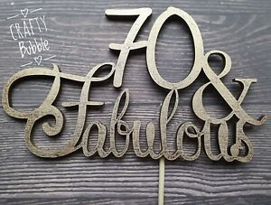 any-age-039-amp-Fabulous-039-50th-60th-70th-etc-many-colours-WOODEN-birthday-cake-topper