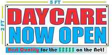 DAYCARE NOW OPEN Banner Sign NEW Larger Size Best Quality for the $$$