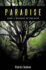 Paradise: Book 1: Mystery of the Past by Vladimir Imakaev (Paperback, 2010)