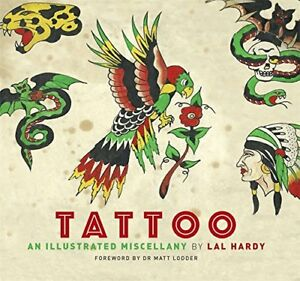 Tattoo-An-Illustrated-Miscellany-Hardy-Lal-Very-Good-condition-Book