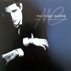 Michael-Buble-2xCD-Call-Me-Irresponsible-Europe-EX-EX