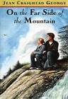 on The Far Side of The Mountain 9780525463481 by Jean Craighead George Misc