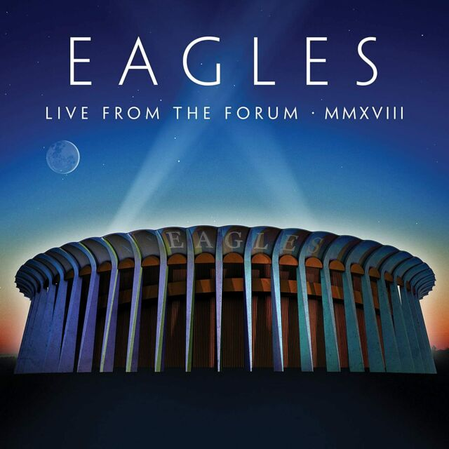 Eagles - Live From The Forum MMXVIII 2CD Blu-Ray Sent Sameday*