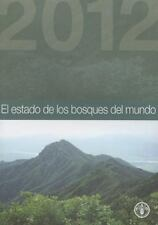 El Estado de los Bosques del Mundo 2012, , Food and Agriculture Organization of