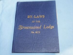 1921 MASONIC BOOKLET BROWNSWOOD LODGE No 4272 BY-LAWS BOOK